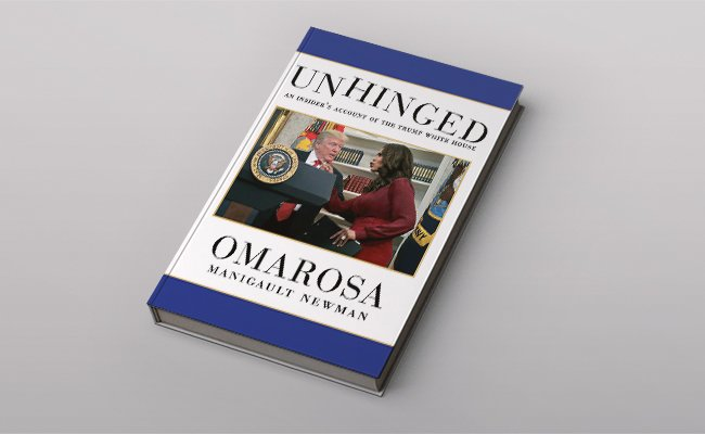 "Книга Омаросы Маниголт Ньюман ""Unhinged: An Insider Account of the Trump White House"""