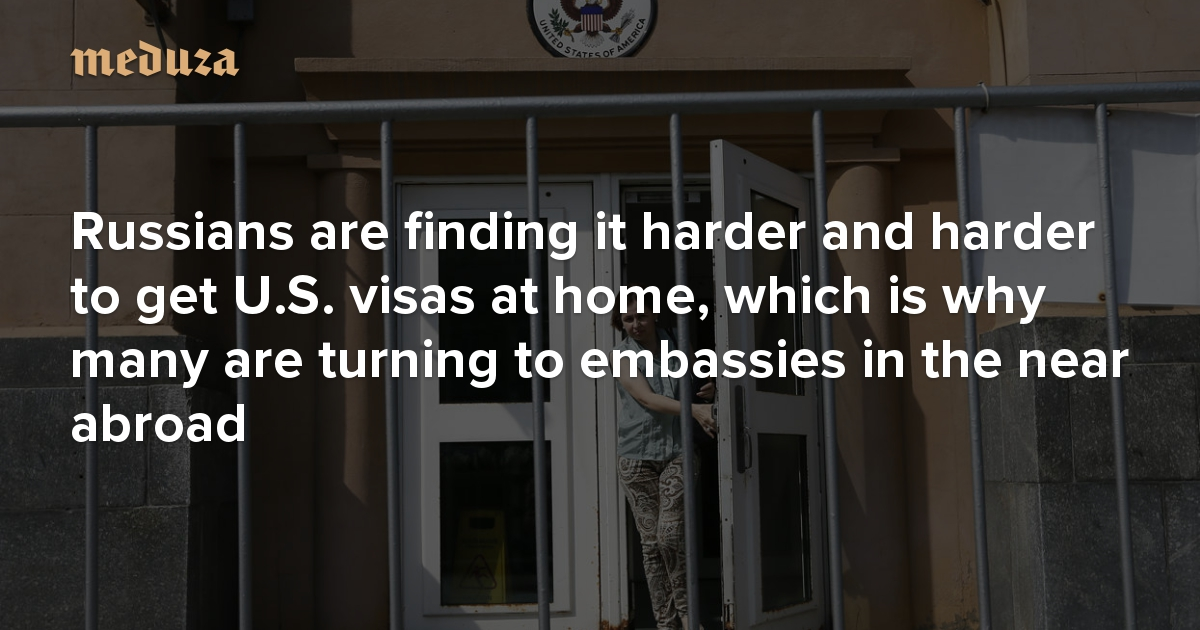 Russians are finding it harder and harder to get U S  visas at home