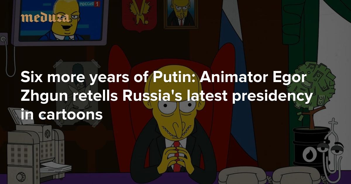 Six more years of Putin: Animator Egor Zhgun retells Russia's latest presidency in cartoons
