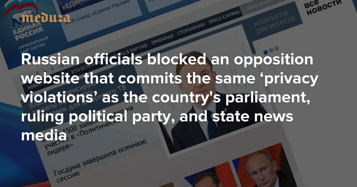 Russian Officials Blocked An Opposition Website That Commits