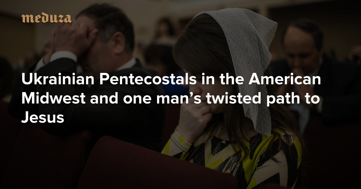 I've seen hell, and it is real' Ukrainian Pentecostals in the