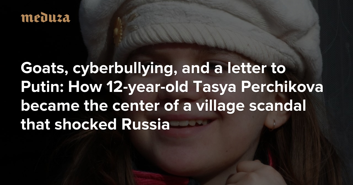 Goats, cyberbullying, and a letter to Putin: How 12-year-old