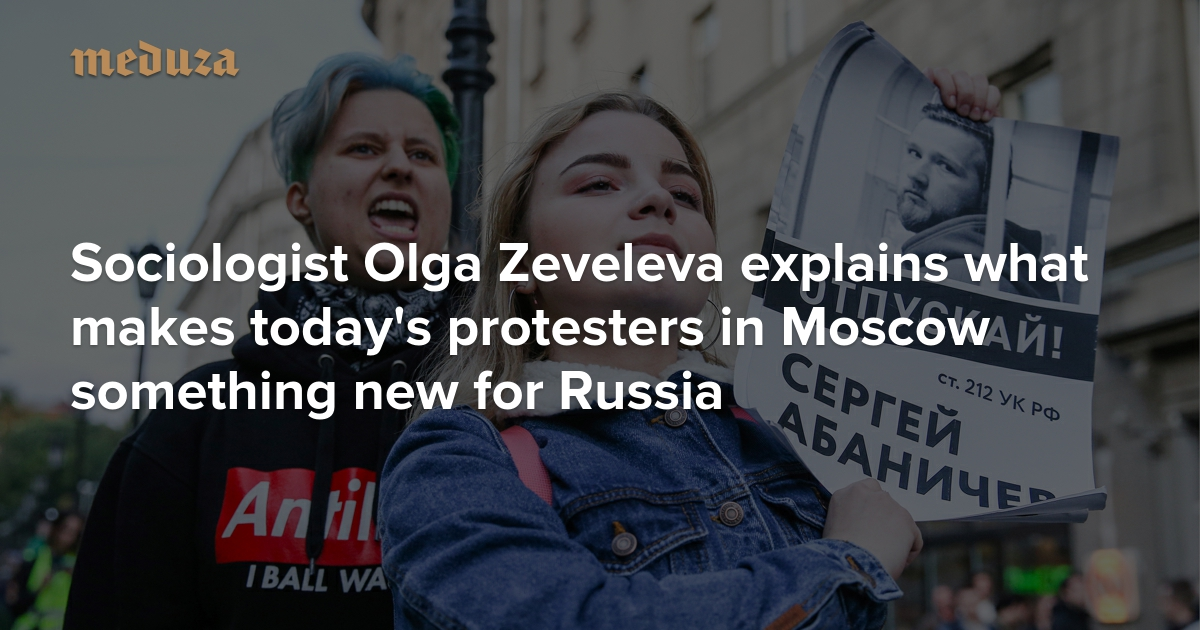 Putin's pesky millennials Sociologist Olga Zeveleva explains what makes today's protesters in Moscow something new for Russia — Meduza