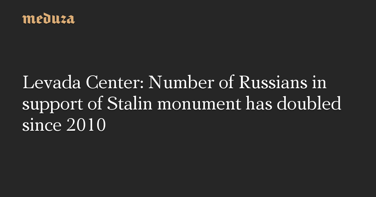 Levada Center: Number of Russians in support of Stalin monument has doubled since 2010